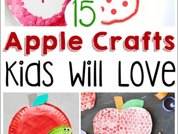 15 Fun Apple Crafts Your Kids Will Absolutely Love