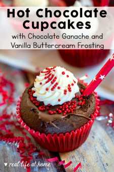 Easy and Delicious Hot Chocolate Cupcakes with Chocolate Ganache and Vanilla Buttercream Frosting from Real Life at Home