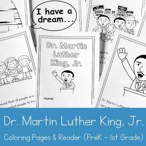 Free Dr. Martin Luther King Jr. Coloring Book and Reader Printable for Preschool - 1st Grade
