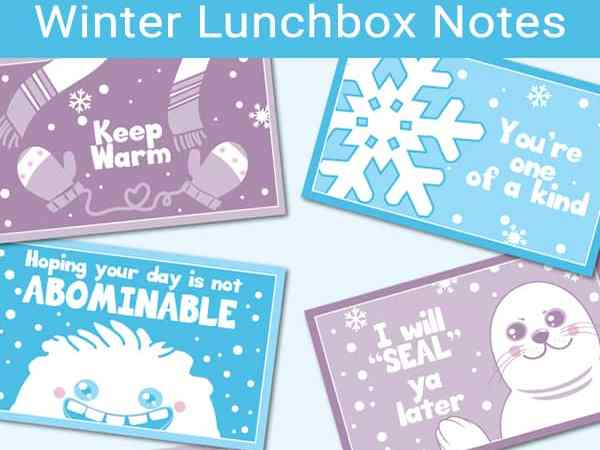 Winter Lunchbox Notes for Kids (Free Printable)