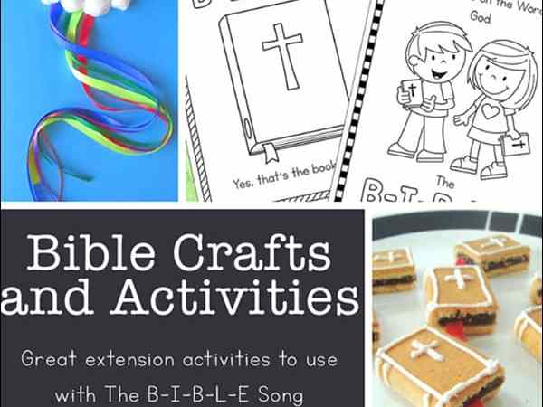 Scripture and Bible Crafts: The Bible Song Crafts and Activities (The B-I-B-L-E Song)