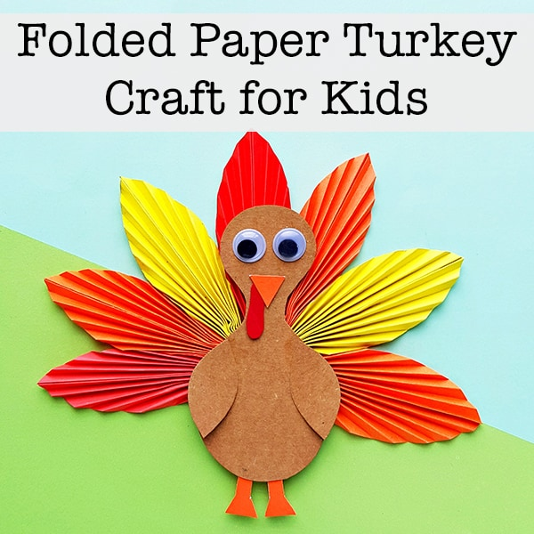 Folded Paper Turkey Craft for Kids (with Free Printable ...