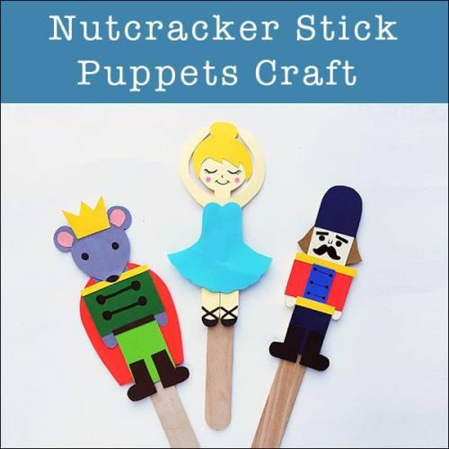 Nutcracker Craft for Kids: Nutcracker Stick Puppets Craft