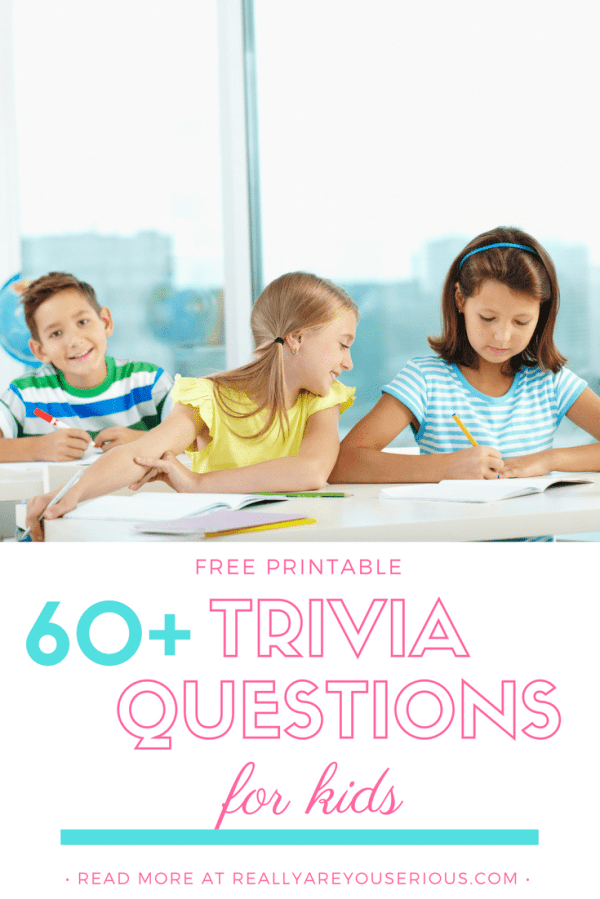 60+ Awesome Trivia Questions for Kids (and Answers) to ...