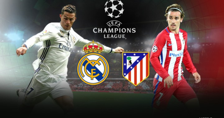 Real Madrid – Atletico Madrid: noul Clasico al Champions League