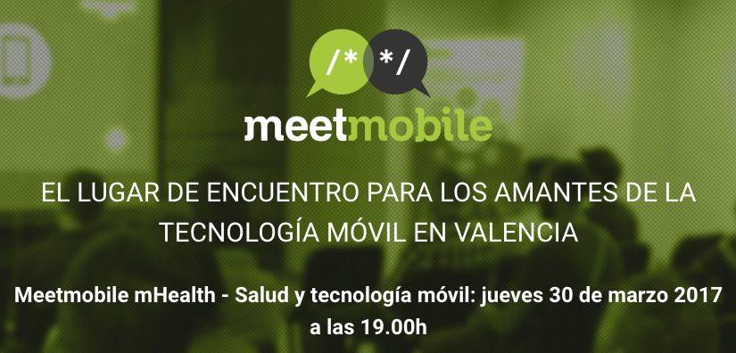 Meetmobile especial salud y tecnología móvil, el próximo 30 de marzo en Valencia