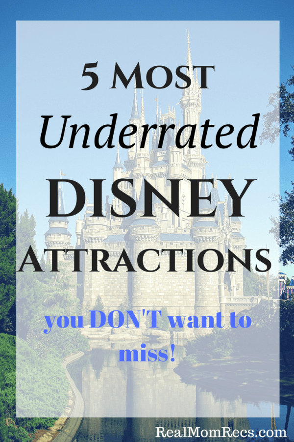 5 Most Underrated Disney attractions