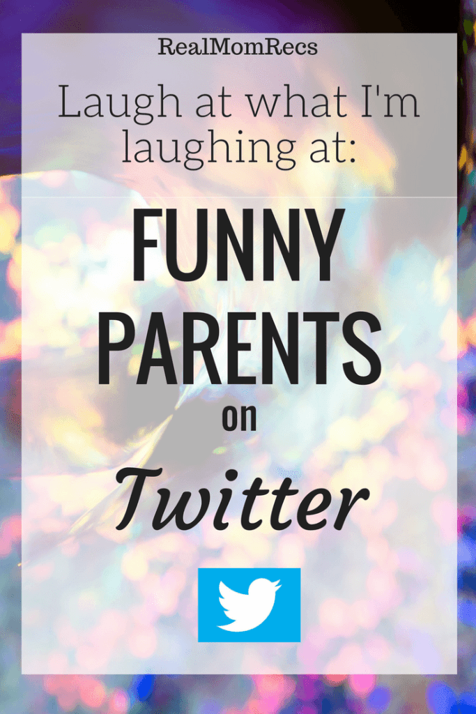 Funny parents on Twitter