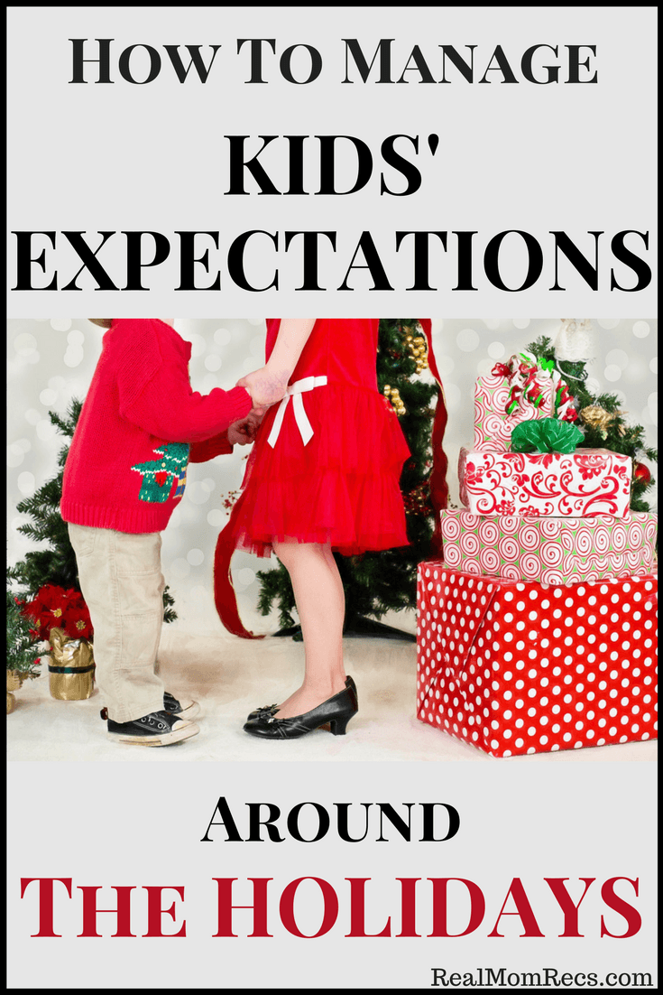 managing kids expectations around the holidays