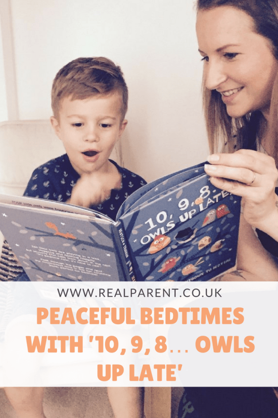 PEACEFUL BEDTIMES WITH '10, 9, 8… OWLS UP LATE' | www.realparent.co.uk