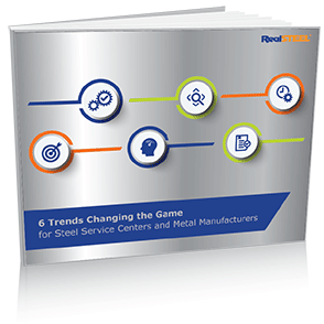 6 Trends Changing the Game for Steel Service Centers and Metal Manufacturers