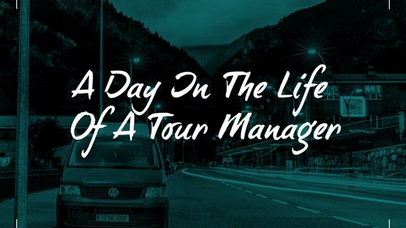 A Day in the Life of a Tour Manager