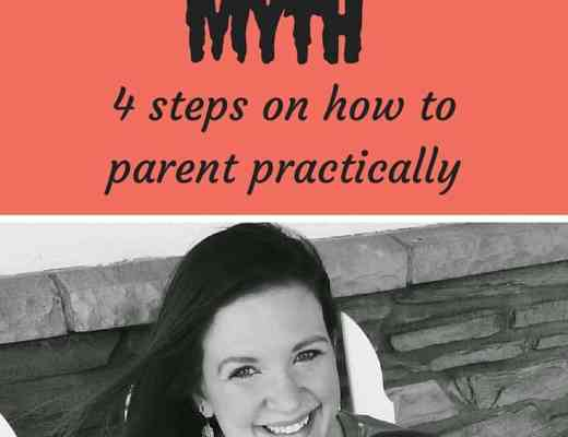 The perfect mom myth; 4 practical skills to implement with your kids and advice for when you feel like a failure.