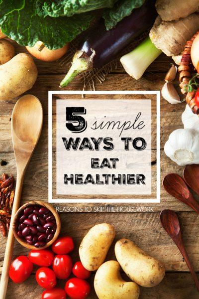 ways to eat healthier