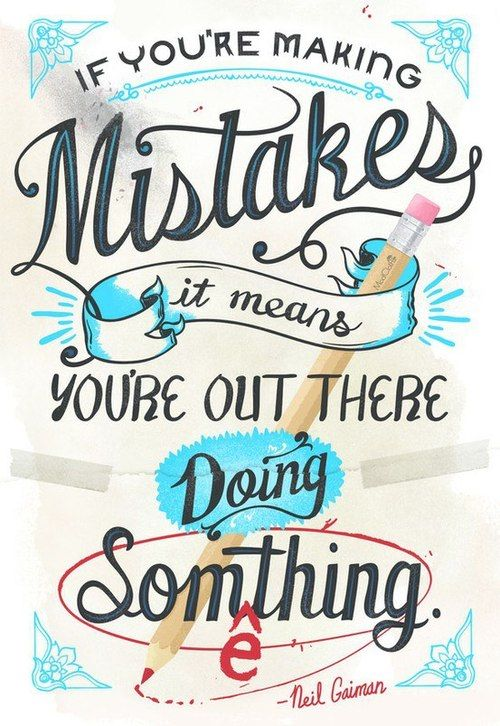neil gaiman quote mistakes