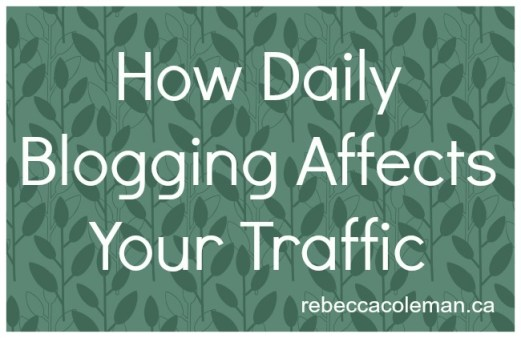 how daily blogging affects your traffic