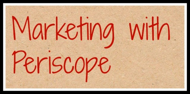 marketing with periscope