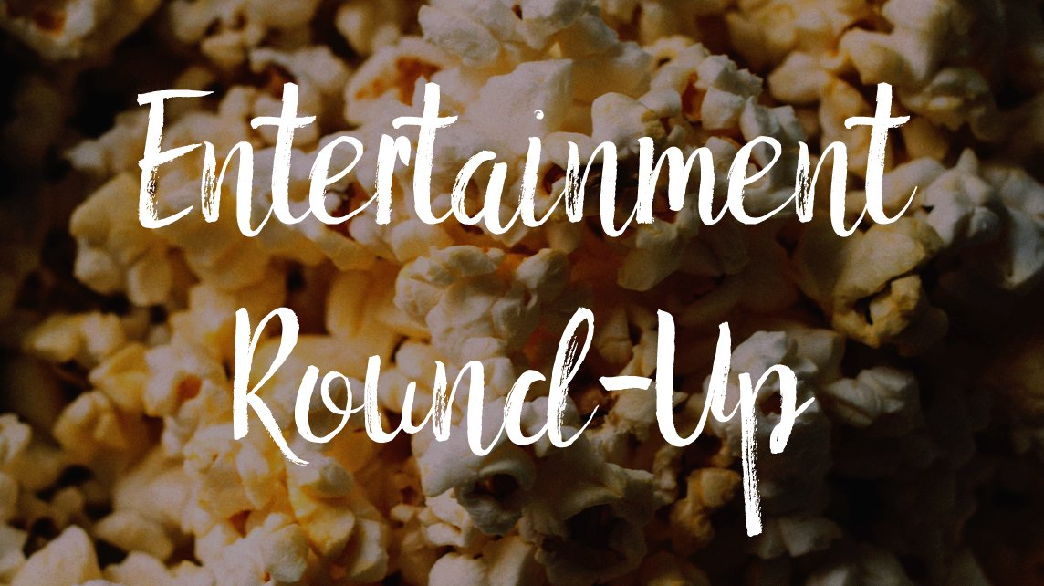 """Popcorn background with the header, """"Entertainment Round-up"""""""