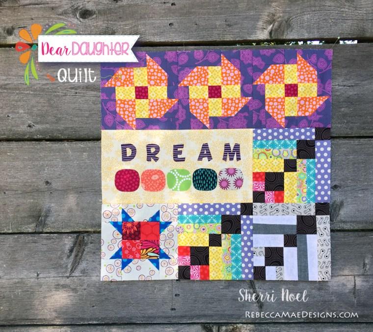 dear daughhter quilt pattern - chapter 10