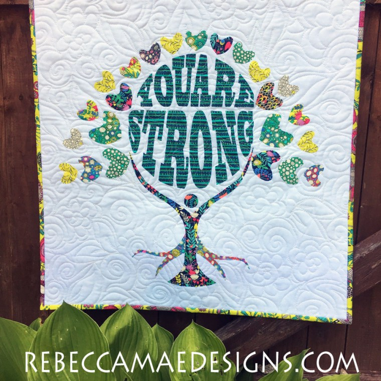 You are Strong Quilt