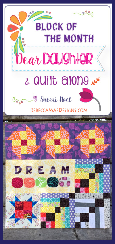 dear daughter quilt pattern chapter 10