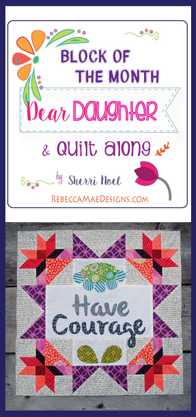 dear daughter quilt along