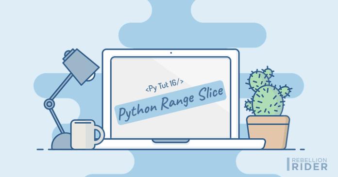 Python Range Slice Operator by Manish Sharma