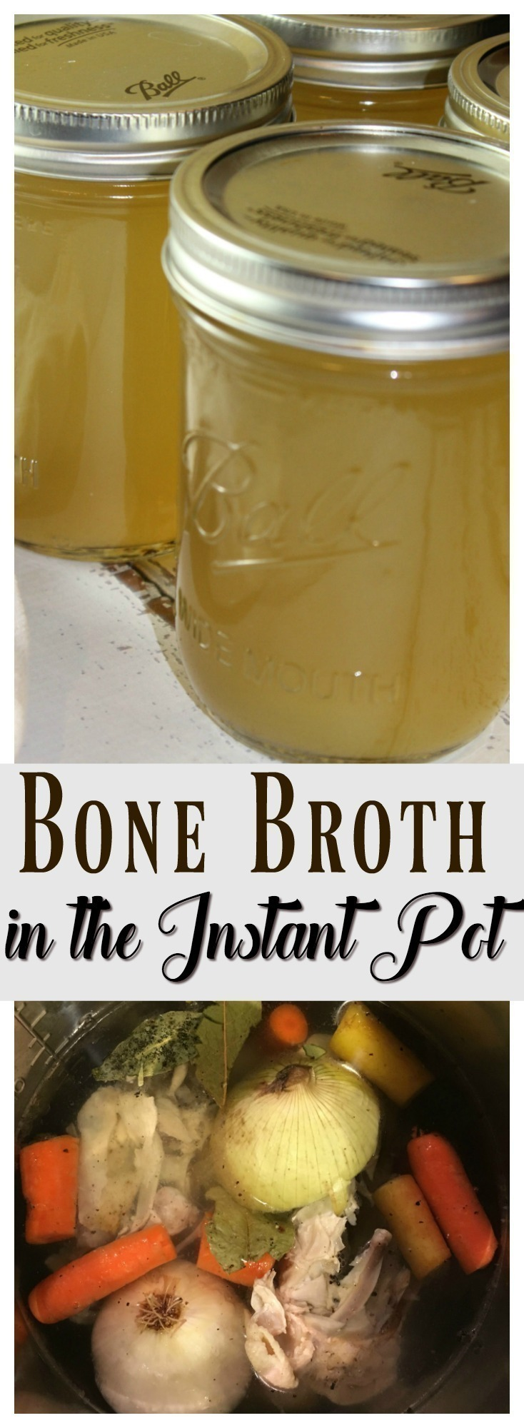 How to Make Bone Broth in the Instant Pot