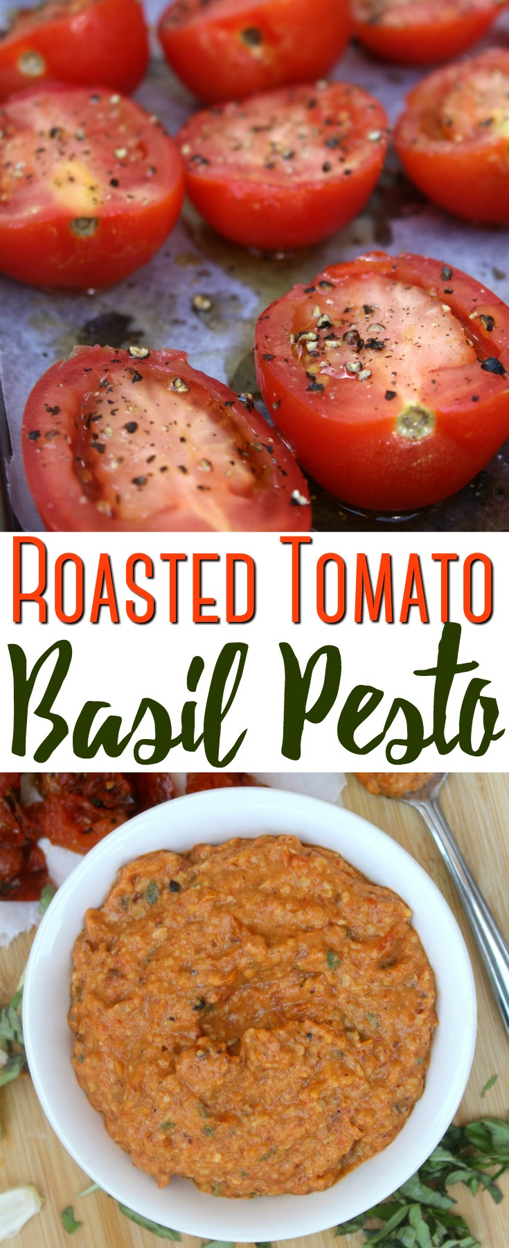 This creamy and rich roasted tomato basil pesto is packed with flavor and a wonderful way to use an abundance of seasonal tomatoes!