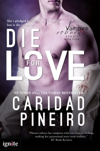 DIE FOR LOVE Vampire Romantic Suspense