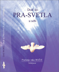 CD Dođi do PRA-SVETLA u sebi Ozbiljnost