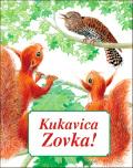 Kukavica Zovka - knjiga za decu