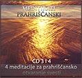 Unutarnji put - Prvi meditacioni tečaj CD 3+4
