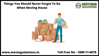 Photo of Things You Should Never Forget To Do When Moving House