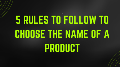 Photo of 5 rules to follow to choose the name of a product