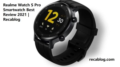 Photo of Realme Watch S Pro Smartwatch Best Review 2021 | Recablog