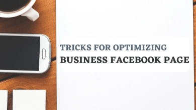 Photo of The Simple Tricks For Optimizing Business Facebook Page