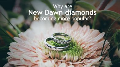Photo of Why Are New Dawn Diamonds becoming More Popular?