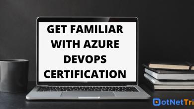 Photo of Get Familiar with Azure DevOps Certification