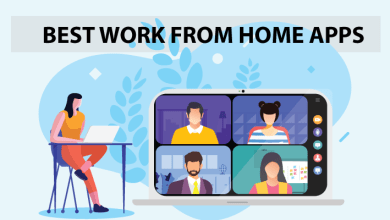 Photo of 7 Best Apps to Help you in Work From Home Situation