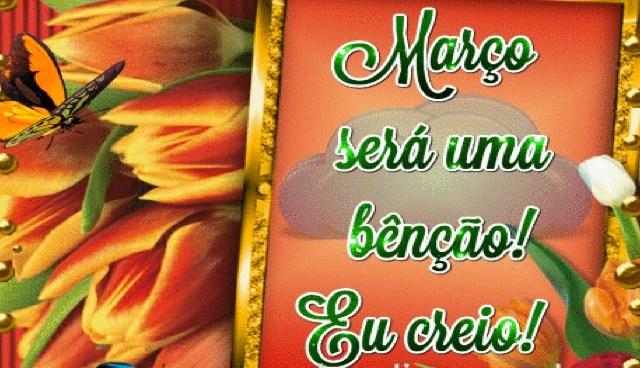 Março será uma bênção!