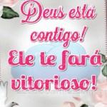 Deus te fará vitorioso!