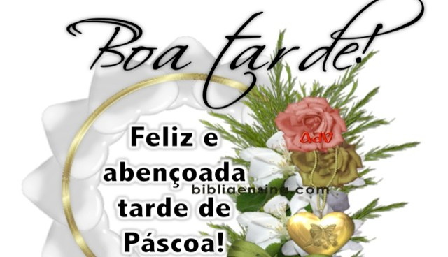 Boa Tarde de Páscoa!