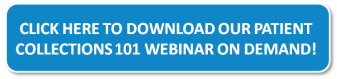 Click here to download our Patient Collections 101 webinar on demand!