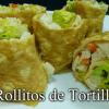 Rollitos de tortilla