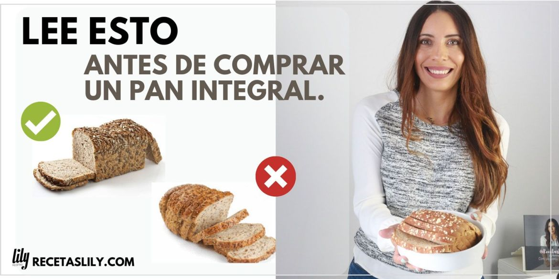 Lee esto antes de comprar un Pan integral.