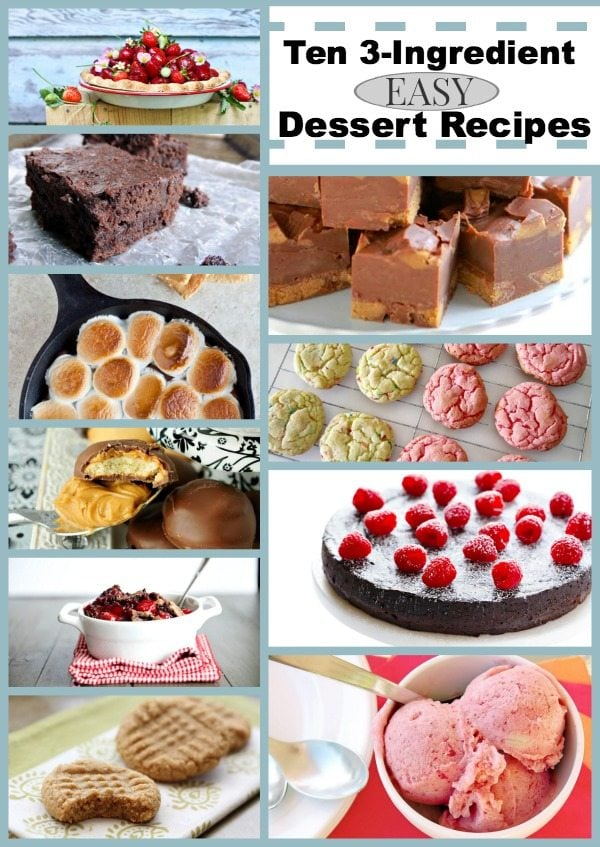Ten 3-Ingredient Easy Dessert Recipes