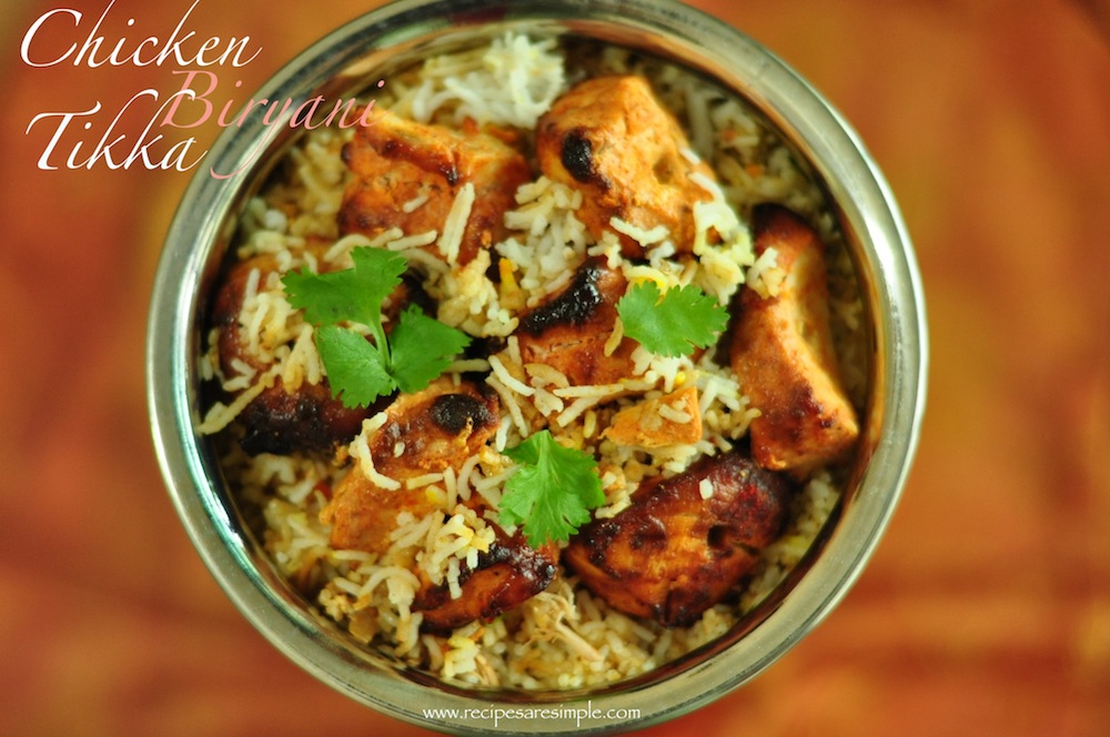 Chicken Tikka Biryani - Lighter and Simple to Make
