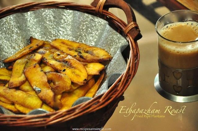 Ethapazham Roast - Ripe Plantain Fried in Ghee
