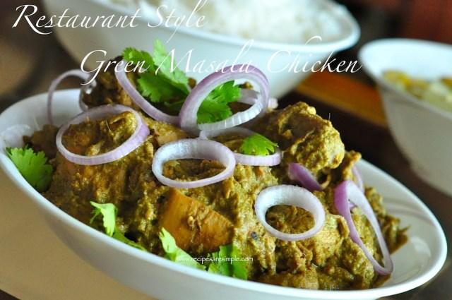 Restaurant Style Green Masala Chicken